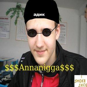 Image for '$$$Annanigga$$$'