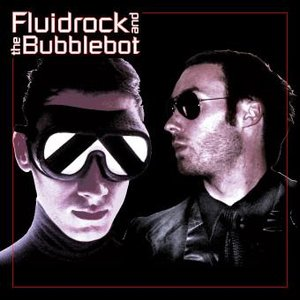 Image for 'fluidrock and the bubblebot'