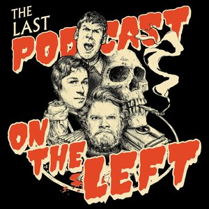 Image for 'Last Podcast On The Left'