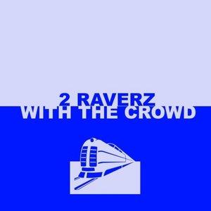 Image for '2 Raverz'