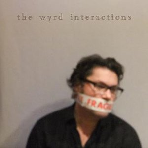 Image for 'The Wyrd Interactions'
