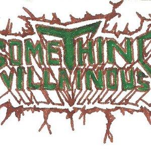 Image for 'Something Villainous'