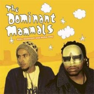 Image for 'The Dominant Mammals'