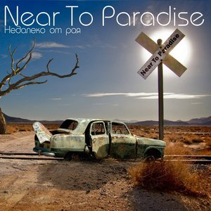 Image for 'Near To Paradise'