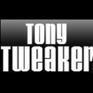 Image for 'Tony Tweaker'