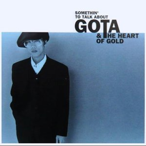 Image for 'Gota & Heart Of Gold'