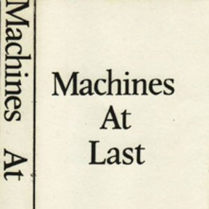 Image for 'Machines At Last'