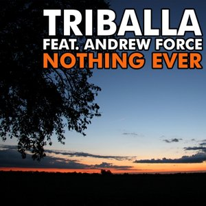 Image for 'Triballa feat. Andrew Force'