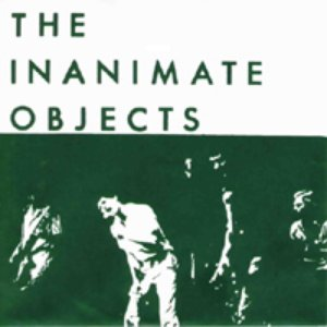 Image for 'Inanimate Objects'