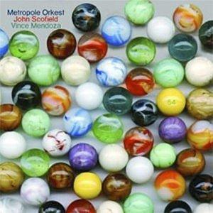 Imagem de 'Metropole Orchestra, John Scofield, Vince Mendoza'