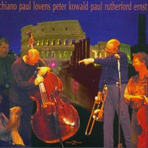 Image for 'Mario Schiano, Paul Lovens, Peter Kowald, Paul Rutherford, Ernst Reijseger'