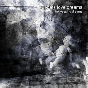 Image for 'PUPPETS LOVE DREAMS'