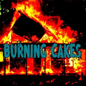 Image for 'Burning Cakes'