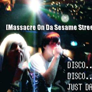 Image for 'Massacre On Da Sesame Street'