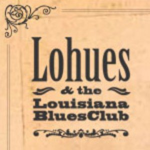 Bild für 'Lohues & The Louisiana Blues Club'