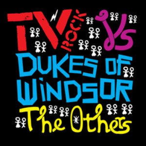 Image for 'TV Rock vs. Dukes Of Windsor'