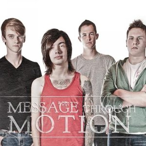 Image for 'Message Through Motion'
