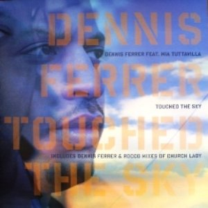 Image for 'Dennis Ferrer feat. Mia Tuttavilla'