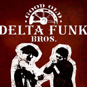 Image for 'Good Old Delta Funk Bros'