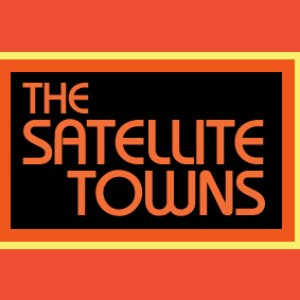Image for 'The Satellite Towns'