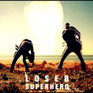 Image for 'Loser Superhero'