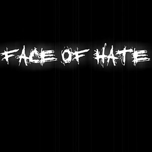 Image for 'Face Of Hate'