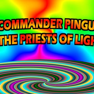 Image for 'Commander Pingu & The Priests of Light'