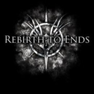 Image for 'Rebirth To Ends'