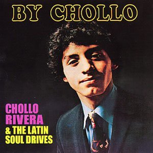 Image for 'Chollo Rivera And The Latin Soul Drivers'