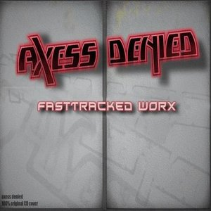 Image for 'Axess Denied'