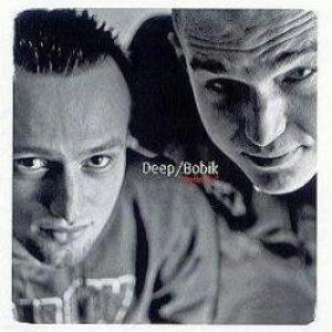 Imagem de 'DEEP&BOBIK'