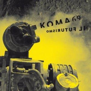 Image for 'KOMA69'