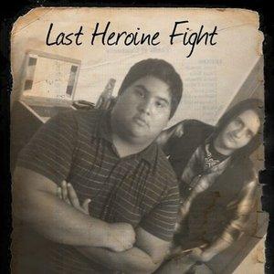 Image for 'Last Heroine Fight'