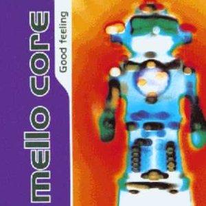 Image for 'Mello Core'
