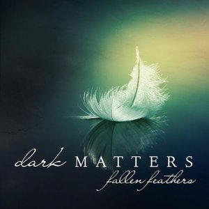 Image for 'Dark Matters feat. Denise Rivera'