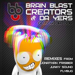 Image for 'Brain Blast Creators & Da Y.ers'