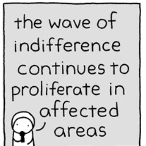 Image for 'The Wave of Indifference Continues to Proliferate in Affected Areas'