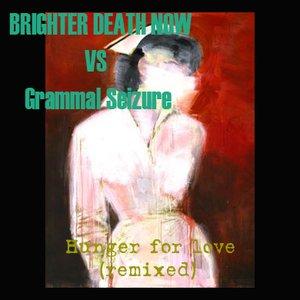 Image for 'Brighter Death Now / Grammal Seizure'