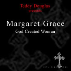 Image for 'Teddy Douglas feat. Margaret Grace'
