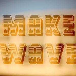 Image for 'Make Wave'