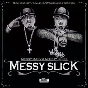 Image for 'Messy Marv & Mitchy Slick'