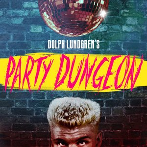 Image for 'Dolph Lundgren's Party Dungeon'