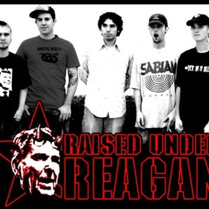 Image for 'Raised Under Reagan'