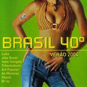 Image for 'Brasil 40 Graus'