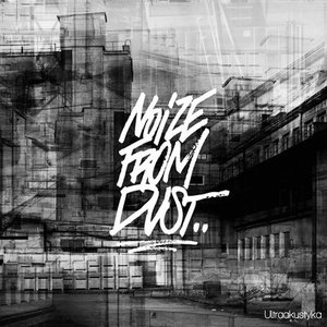 Image for 'Noize From Dust'