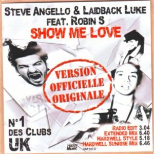 Image for 'Steve Angello & Laidback Luke feat. Robin S'