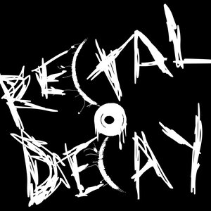 Image for 'Rectal Decay'