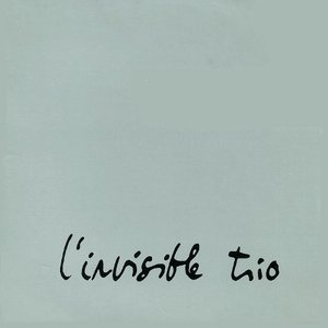 Image for 'L'invisible Trio'