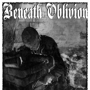 Image for 'Beneath Oblivion'