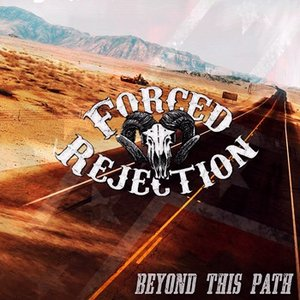 Image for 'Forced Rejection'